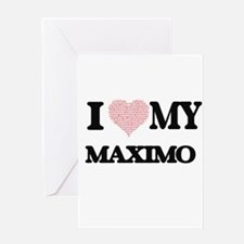I Love my Maximo (Heart Made from L Greeting Cards