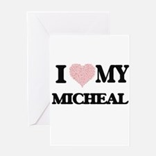 I Love my Micheal (Heart Made from Greeting Cards