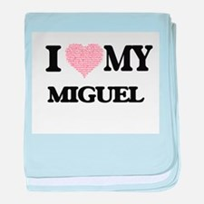I Love my Miguel (Heart Made from Lov baby blanket