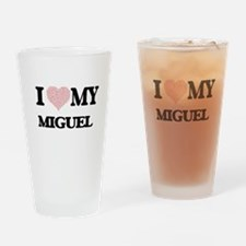 I Love my Miguel (Heart Made from L Drinking Glass