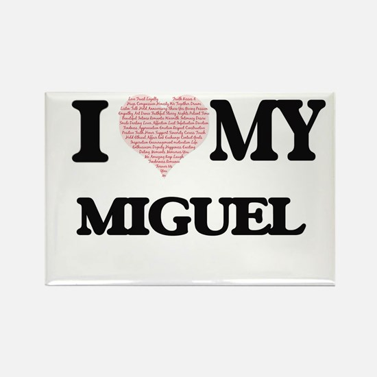 I Love my Miguel (Heart Made from Love my Magnets