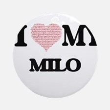 I Love my Milo (Heart Made from Lov Round Ornament