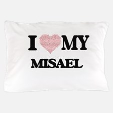I Love my Misael (Heart Made from Love Pillow Case