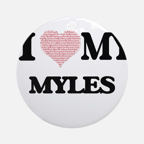 I Love my Myles (Heart Made from Lo Round Ornament