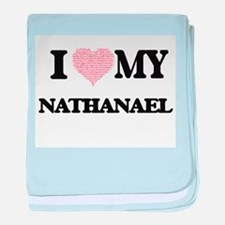 I Love my Nathanael (Heart Made from baby blanket