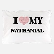 I Love my Nathanial (Heart Made from L Pillow Case
