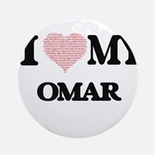 I Love my Omar (Heart Made from Lov Round Ornament