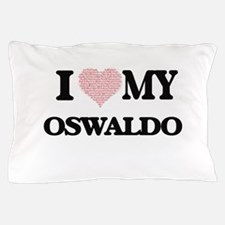 I Love my Oswaldo (Heart Made from Lov Pillow Case