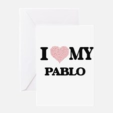 I Love my Pablo (Heart Made from Lo Greeting Cards