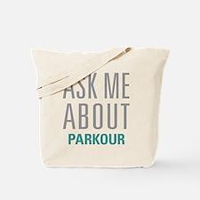 Ask Me About Parkour Tote Bag
