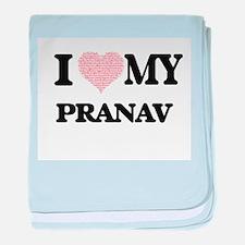 I Love my Pranav (Heart Made from Lov baby blanket