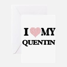 I Love my Quentin (Heart Made from Greeting Cards