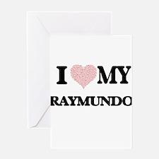 I Love my Raymundo (Heart Made from Greeting Cards