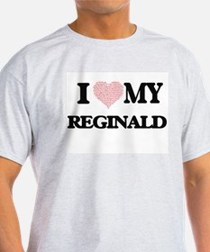 I Love my Reginald (Heart Made from Love m T-Shirt