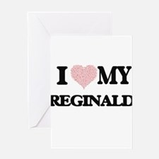 I Love my Reginald (Heart Made from Greeting Cards