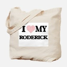 I Love my Roderick (Heart Made from Love Tote Bag