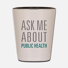 Public Health Shot Glass