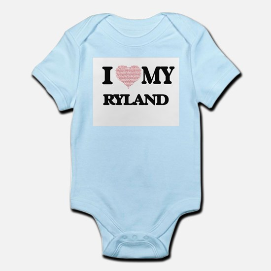 I Love my Ryland (Heart Made from Love m Body Suit