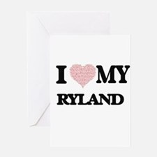 I Love my Ryland (Heart Made from L Greeting Cards