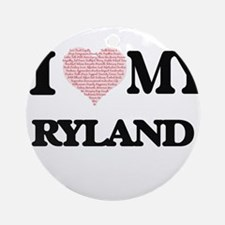 I Love my Ryland (Heart Made from L Round Ornament
