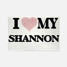 I Love my Shannon (Heart Made from Love my Magnets