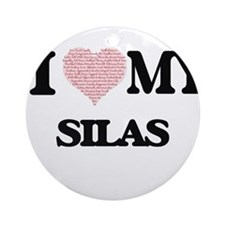 I Love my Silas (Heart Made from Lo Round Ornament