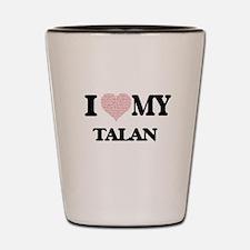 I Love my Talan (Heart Made from Love m Shot Glass