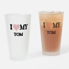 I Love my Tom (Heart Made from Love Drinking Glass