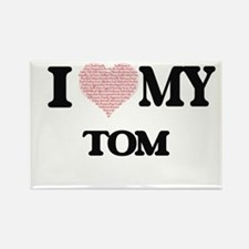 I Love my Tom (Heart Made from Love my wor Magnets