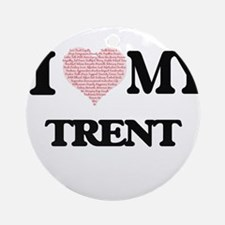 I Love my Trent (Heart Made from Lo Round Ornament