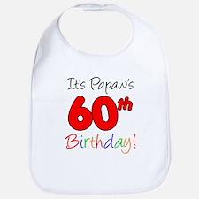 It's Papaw 60th Birthday Bib