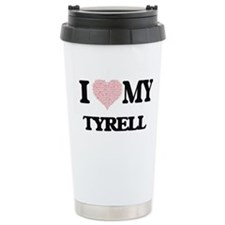 I Love my Tyrell (Heart Travel Coffee Mug
