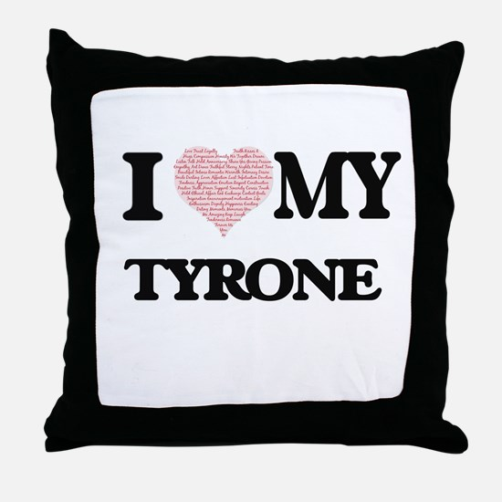 I Love my Tyrone (Heart Made from Lov Throw Pillow