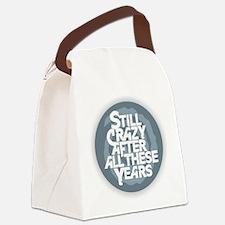 Still Crazy Canvas Lunch Bag