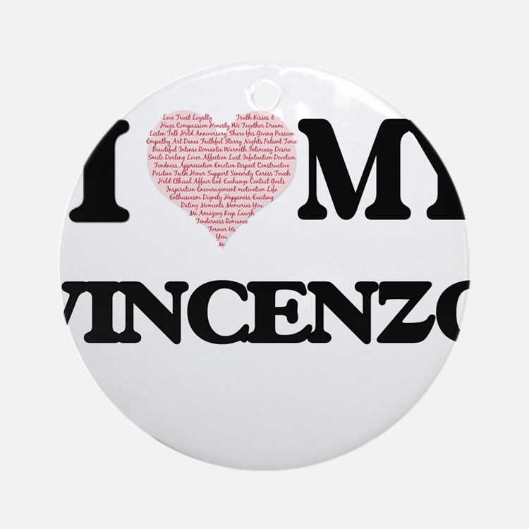 I Love my Vincenzo (Heart Made from Round Ornament