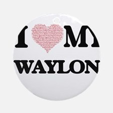 I Love my Waylon (Heart Made from L Round Ornament