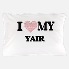 I Love my Yair (Heart Made from Love m Pillow Case