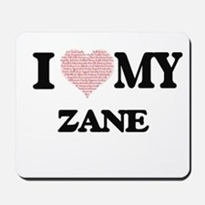 I Love my Zane (Heart Made from Love my Mousepad