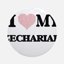 I Love my Zechariah (Heart Made fro Round Ornament
