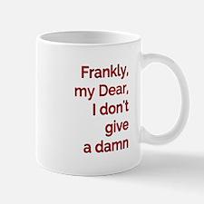 Frankly My Dear Mugs