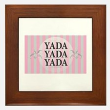 Yada Yada Yada Framed Tile