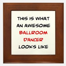 awesome ballroom dancer Framed Tile