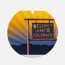 welcome to colorful colorado sign Round Ornament