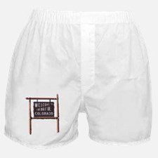 welcome to colorful colorado signage Boxer Shorts