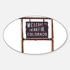 welcome to colorful colorado signage Decal