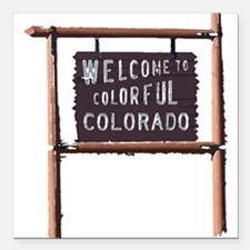 welcome to colorful colorado signage Square Car Ma