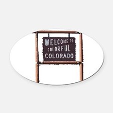 welcome to colorful colorado signage Oval Car Magn