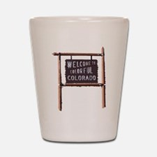 welcome to colorful colorado signage Shot Glass