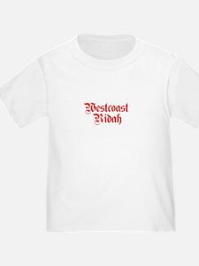 Westcoast Ridah shirt T-Shirt