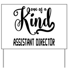 One of a Kind Assistant Director Yard Sign